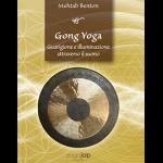 Gong Yoga – Guarigione e illuminazione attraverso il suono