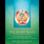 The Heart Rules - Il cuore dello Yoga, il cuore del sé