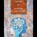 La mente e i suoi intrighi