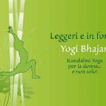 Leggeri e in forma. Kundalini Yoga per la donna… e non solo!