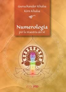 Numerologia per la Maestria del Sé