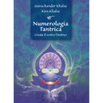 Numerologia Tantrica - Create il vostro Destino